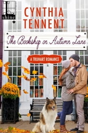 The Bookshop on Autumn Lane ebook by Cynthia Tennent