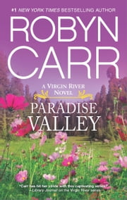 Paradise Valley - Book 7 of Virgin River series ebook by Robyn Carr