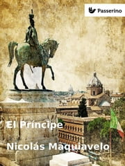 El Príncipe ebook by Kobo.Web.Store.Products.Fields.ContributorFieldViewModel