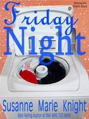 Friday Night (Short Story) ebook by Susanne Marie Knight