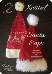 2 Knitted Santa Caps ebook by Dāvid Räder