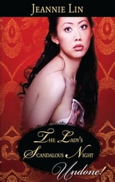 The Lady's Scandalous Night ebook by Jeannie Lin