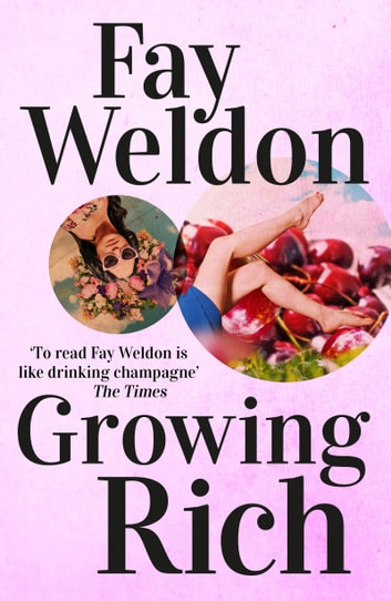 Growing Rich ebook by Fay Weldon