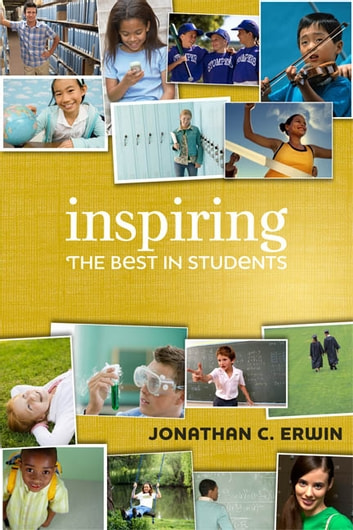 Inspiring the Best in Students ebook by Jonathan C. Erwin
