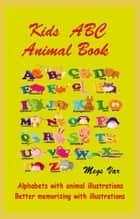 Kids ABC Animal Book ebook by Megs Var