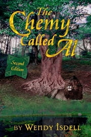 The Chemy Called Al ebook by Wendy Isdell