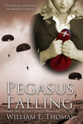Pegasus Falling ebook by William E. Thomas