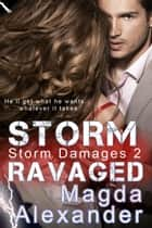 Storm Ravaged ebook by Magda Alexander