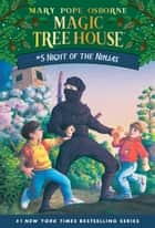 Night of the Ninjas ebook by Mary Pope Osborne, Sal Murdocca
