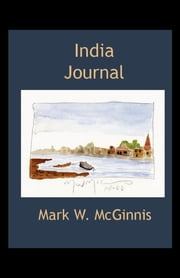 India Journal ebook by Mark McGinnis