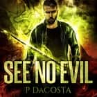 See No Evil audiobook by Pippa DaCosta