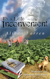 It's A Little Inconvenient: Memories Of A Bulawayo Book Club ebook by Althea Farren