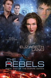 The Rebels ebook by Elizabeth Lang