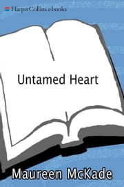 Untamed Heart ebook by Maureen McKade