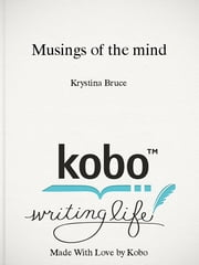 Musings of the mind - A Collection of Short Stories ebook by Krystina Bruce