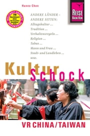 Reise Know-How KulturSchock VR China / Taiwan ebook by Hanne Chen