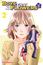 Boys Over Flowers Season 2, Vol. 2 ebook by Yoko Kamio