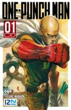 ONE-PUNCH MAN - tome 01 ebook by ONE, Yusuke MURATA, Frédéric MALET