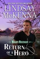 Return of a Hero ebook by Lindsay McKenna