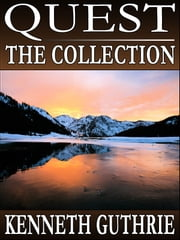 Quest: The Collection (Stories 1-4) ebook by Kenneth Guthrie