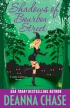 Ebook Shadows of Bourbon Street di Deanna Chase