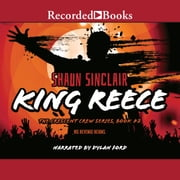 King Reece audiobook by Shaun Sinclair