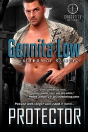 Protector - CROSSFIRE SEALS, #1 ebook by Gennita Low
