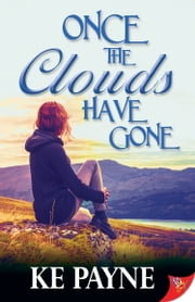 Once the Clouds Have Gone ebook by KE Payne