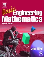 Basic Engineering Mathematics ebook by Bird, John