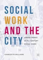 Social Work and the City ebook by Charlotte Williams