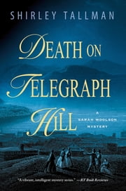 Death on Telegraph Hill - A Sarah Woolson Mystery ebook by Shirley Tallman