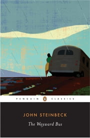 The Wayward Bus ebook by John Steinbeck,Gary Scharnhorst