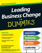 Leading Business Change For Dummies ebook by Terry H. Hildebrandt MA, MA, PCC,Christina Tangora Schlachter