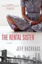 The Rental Sister ebook by Jeff Backhaus