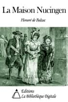 La Maison Nucingen ebook by Honoré de Balzac