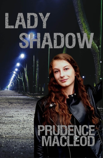 Lady Shadow Ebook By Prudence Macleod 9780692655597 Rakuten Kobo
