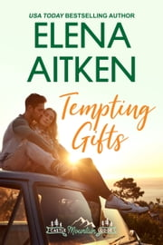 Tempting Gifts ebook by Elena Aitken