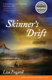 Skinner's Drift - A Novel ebook by Lisa Fugard