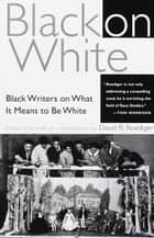 Black on White ebook by David R. Roediger