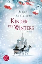 Kinder des Winters - Roman ebook by Simon Montefiore, Ulrike Wasel, Klaus Timmermann