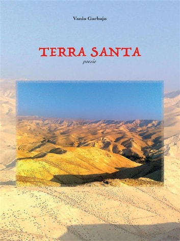 Terra santa ebook by Vanio Garbujo