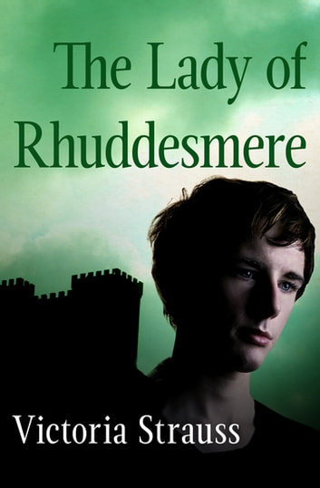 The Lady of Rhuddesmere ebook by Victoria Strauss