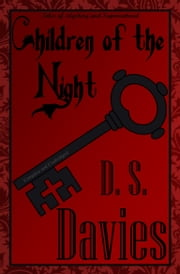 Children of the Night: Classic Vampire Stories ebook by David Stuart Davies,David Stuart Davies,David Stuart Davies