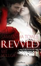 Revved - Mit Vollgas eBook by Samantha Towle, externbrink translations