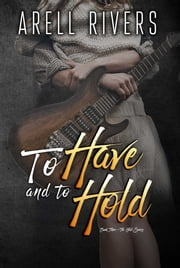 To Have and to Hold ebook by Arell Rivers