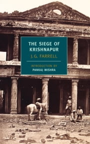The Siege of Krishnapur ebook by Pankaj Mishra,J.G. Farrell