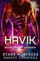 Havik: Warlord Brides ebook by Starr Huntress, Nancey Cummings