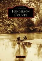 Henderson County ebook by Terry Ruscin