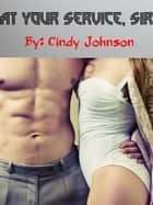 At Your Service, Sir ebook by Cindy Johnson