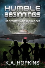 Humble Beginnings ebook by KA Hopkins